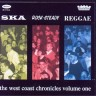 "Ska Rocksteady Reggae ""The west coast chronicles vol.1"" CD"